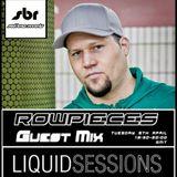 Rowpieces - Liquid Sessions Show 9-04-2013