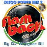 Disco Power Mix 2 - By DJ W@gner Bil