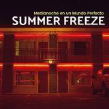 #Medianoche - 909 (27/06/17) Summer Freeze