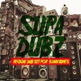 Supa Dub ( Tijaax Reggae&Dub set)