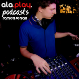 ALAPLAY Podcast #001 - Ranieri Ferrari
