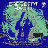 Brad Smith (aka Sleven) - Crescent Radio 88 with guest DJ Sisco (JULY 2018)