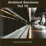 Ambient Sessions Vol 19