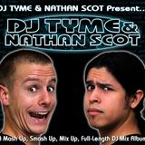 DJ Tyme & Nathan Scot Present... DJ Tyme & Nathan Scot