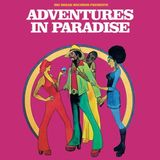 ADVENTURES IN PARADISE #10 with Groove Line Records' Wayne Dickson (04/10/18)
