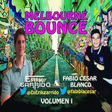 Erik Garrido & Fabio Cesar Blanco - Sesion Melbourne Bounce- Diciembre 2014