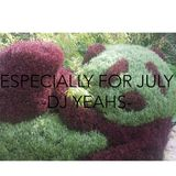 Especially For July