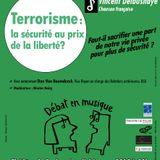 Débat en Musique au théâtre de Poche - 16/03/15 - Terrorisme : la sécurité au prix de la liberté ?