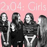 2x04: Girls