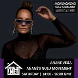 Anane Vega - Ananes Nulu Movement 12 OCT 2019