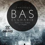 Sonido Organico Episode 23 hosted by PABLoKEY ft. Bas (Plastic Love/Culprit LA) Los Angeles 7.01.13