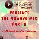 Dj Sabre - The NuWave Mix Part 8