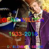Tribute to Gene Wilder