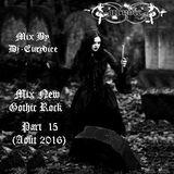 Mix New Gothic Rock (Part 15) By Dj-Eurydice (Août 2016)