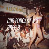 CdB Podcast #3 - Greg B