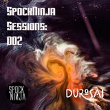 SpockNinja Sessions 002 - Durosai