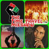 GGR.....Freedom blackfist-Bob Marley-Big Pun Time Travel
