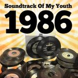 Soundtrack Of My Youth: 1986
