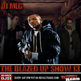 The Blazed Up Show 13