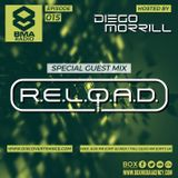 BMARadio #015 hosted by Diego Morrill (R.E.L.O.A.D. Exclusive Guest Mix)