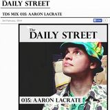 """Daily Street x Aaron LaCrate """"Thats That Sh*t"""" Mixtape"""