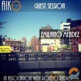 AIKO & RONDO Present Emiliano Mendez Guest Session