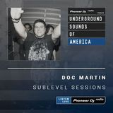 Doc Martin - Sublevel Sessions #038 (Underground Sounds Of America)