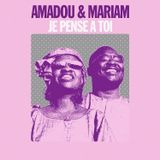 Amadou & Mariam - Je Pense A Toi (Emile Omar Do It Til Addictive edit)