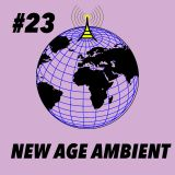 Global Groove #23 New Age Ambient