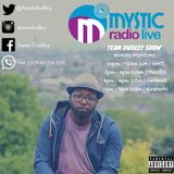#TeamDudley Show - Mystic Radio Live - July 25th 2016