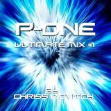 P-ONE ULTIMATE MIX #1 by Chriss IZOVITCH - 2011