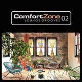 DJ Rosa from Milan - COMFORT ZONE 02 - Lounge Grooves