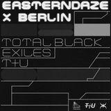 Eastern Daze #10 Easterndaze x Berlin Live Sets 07.01.2019