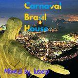 Carnaval Brasil House