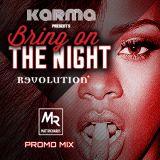 BRING ON THE NIGHT PROMO MIX @DJMATTRICHARDS