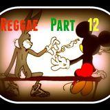 Reggae Part 12