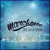Marckone - One Hour Show #005