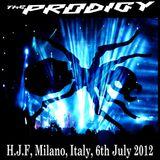 The Prodigy @ Heineken Jammin' Festival, Milano, Italy, 6.07.2012
