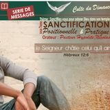 SANCTIFICATION (Le Seigneur châtie celui qu'il aime) -Pasteur Nicolas Hypolite