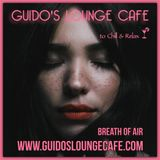 Replacement Guido's Lounge Cafe Broadcast 0355 Breath Of Air (20181221)