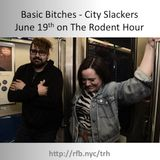 The Rodent Hour Ep. #6 Season 5 - Basic Bitches