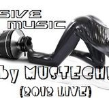 EXCLUSIVE HOUSE {MUSIC by MUSTECH!} 2012 LIVE SET
