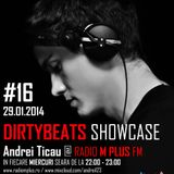 Dirtybeats Showcase #16 with Andrei Ticau @ M Plus FM (29.01.2014)