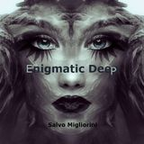Enigmatic Deep (New Series)