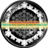 Thugfucker + Shaun Reeves - Timewave Day Zero Podcast [12.12]