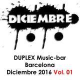 Dj IXMATRIX, DUPLEX Music-bar, Barcelona, Diciembre 2016-Vol 01