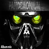 LFDM - Pandemonium - Full DNB Album Mixed