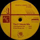 The People Under The Stairs Tribute Mix