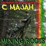 C Majah - Mixing Roots 1 (dj set - April 2013)