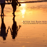 "Collioure Presents ""After the Rain Mix"" (June 2014)"